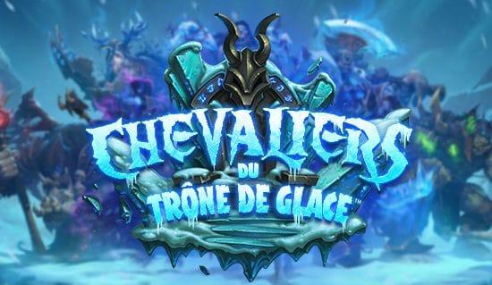 Hearthstone - L'extension Chevaliers du Trône de Glace c'est pour bientôt !