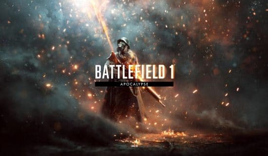 [NEWS] Battlefield 1 - Le DLC Apocalypse, disponible aujourd'hui !