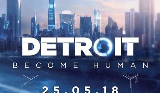 DETROIT: Become Human nous connaissons enfin la date de sortie !